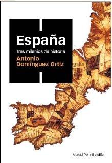 ESPAÑA, TRES MILENIOS DE HISTORIA (ed. bolsillo): 2