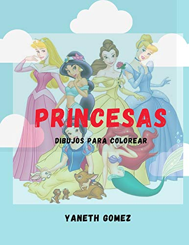 PRINCESAS dibujos para colorear: princesas de Disney para niñas de 6-12 años