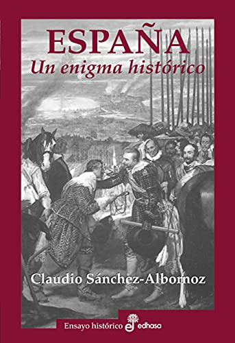 España. Un enigma historico (Ensayo Histórico)